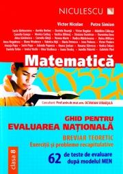 Matematica. Ghid pentru evaluarea natională. 62 de teste de evaluare dupa modelul MEN