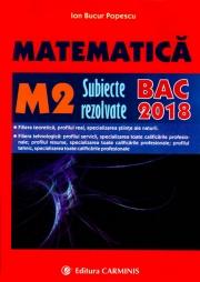 Matematica M2 - Subiecte rezolvate - Bacalaureat 2018