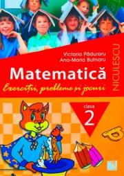 Matematica - Clasa a II-a. Exercitii, probleme si jocuri