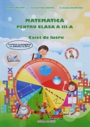 Matematica - caiet de lucru pentru clasa a III-a