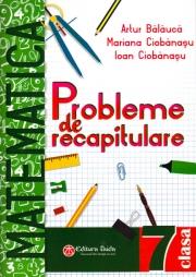 Matematica probleme de recapitulare pentru clasa a VII-a