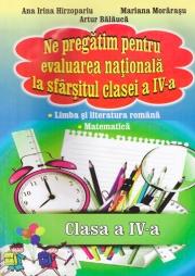Ne pregatim pentru evaluarea nationala la sfarsitul clasei a IV-a