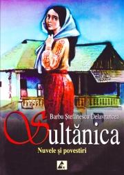 Sultanica. Nuvele si povestiri