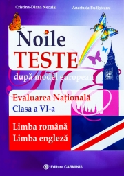 Evaluarea Nationala clasa a VI - Limba romana, Limba Engleza