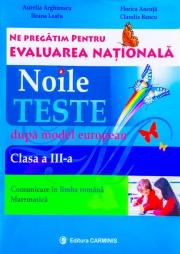 Ne pregatim pentru Evaluarea Nationala clasa a III –a.