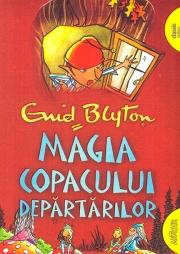 Magia Copacului Departarilor - Enid Blyton