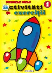 Primele mele activitati si exercitii 1