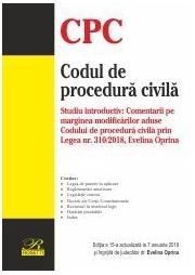Codul de procedura civila Ed. a 15-a actualizata la 7 ianuarie 2019 - Evelina OPRINA