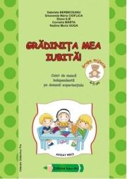 Gradinita mea iubita! 4-5 ani Grupa mijlocie - Gabriela Berbeceanu