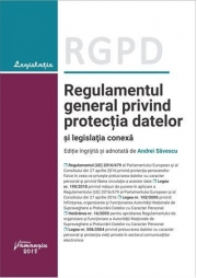 RGPD - Regulamentul general privind protectia datelor si legislatia conexa actualizat la 17 septembrie 2018