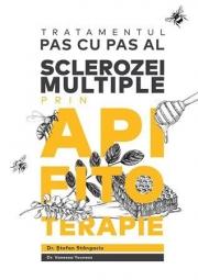 Tratamentul pas cu pas al sclerozei multiple prin apifitoterapie - Stefan Stangaciu, Vanessa Youness