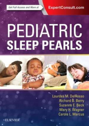 Pediatric Sleep Pearls - Lourdes M. DelRosso, Richard B. Berry, Suzanne E. Beck, Mary H Wagner, Carole L. Marcus