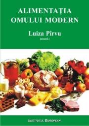 Alimentatia omului modern - Luiza Pirvu