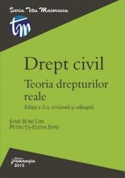 Drept civil. Teoria drepturilor reale. Editia a II-a, revazuta si adaugita (Iosif Robi Urs, Petruta Elena Ispas)
