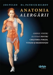 Anatomia alergarii - Joe Puleo, Dr. Patrick Milroy