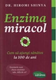Enzima miracol - Dr. Hiromi Shinya