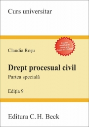 Drept procesual civil. Partea speciala - Claudia Rosu