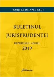 Buletinul jurisprudentei. Repertotiul anual 2019