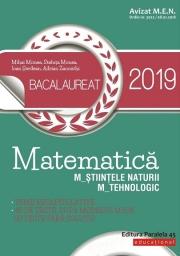 Matematica Bacalaureat 2019 M_ştiinţele-naturii, M_tehnologic 40 de teste