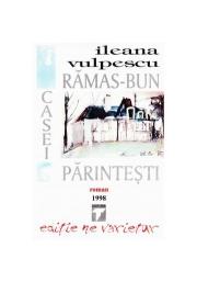 Ramas bun casei parintesti (Ileana Vulpescu)