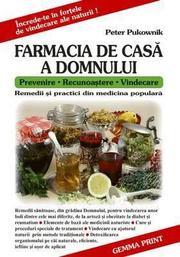 Farmacia de casa a Domnului - Peter Pukownik