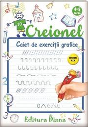 Creionel. Caiet de exercitii grafice 4-5 ani - Laurentia Culea