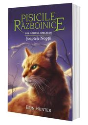 Cartea 21 Pisicile Razboinice. Soaptele Noptii - Erin Hunter