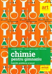 Chimie pentru gimnaziu. Exercitii, probleme si jocuri - Luminita Irinel Doicin