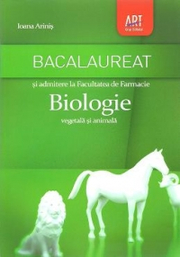 Bacalaureat biologie vegetala si animala pentru admiterea la facultatea de Farmacie