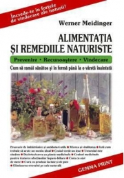 Alimentatia si Remediile Naturiste. (Werner Meidiger)