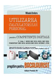Pregatite pentru bacalaureat Competente Digitale - Mihaela Croitoru - Ed. Paralela 45