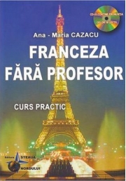 Franceza fara profesor - Ana-Maria Cazacu