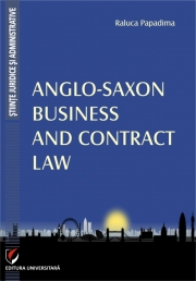 Anglo-Saxon Business and Contract Law (Raluca Papadima)