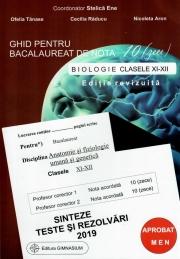 Bacalaureat Biologie 2019 clasele 11-12. Ghid pentru bacalaureat de nota 10. Sinteze teste si rezolvari  2019 - Stelica Ene