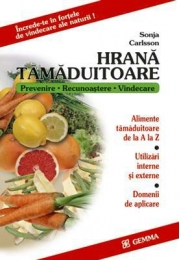 Hrana tamaduitoare - Sonja Carlsson