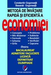 Metoda de invatare rapida si eficienta a economiei - Constantin Gogoneata, Basarab Gogoneata
