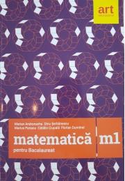 Matematica M1 pentru examenul de Bacalaureat 2018