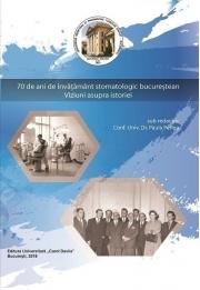 70 de ani de invatamant stomatologic bucurestean. Viziuni asupra istoriei - Conf. Univ. Dr. Paula Perlea