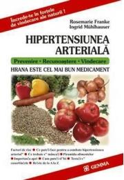 Hipertensiunea arteriala (Hrana este cel mai bun medicament) - Rosemarie Franke