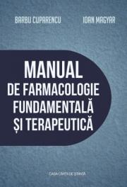 Manual de farmacologie fundamentala si terapeutica - Barbu Cuparencu, Ioan Magyar