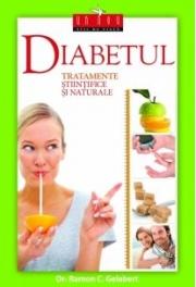 Diabetul – tratamente stiintifice si naturale - dr. Ramon C. Gelabert
