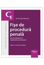 Fise de procedura penala pentru admiterea in magistratura si avocatura. Editia a 4-a - Carmen-Silvia Paraschiv