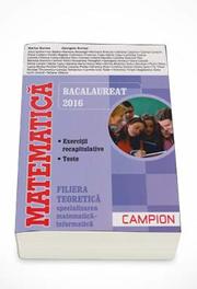 Matematica Bacalaureat 2016, M1 Secializarea Matematica-Informatica (Marius Burtea)
