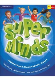 Super Minds. Student's Book 1. Limba Engleza. Clasa 1. Cambridge University Press - Herbert Puchta, Günter Gerngross, Peter Lewis-Jones, Bianca Popa