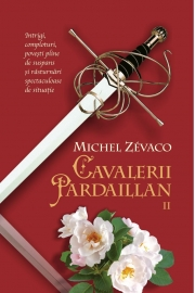 Cavalerii Pardaillan (vol. 2) - Michel Zevaco