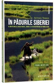 In padurile Siberiei (6 luni pe malul lacului Baikal, singur, la 25 de km departare de primul vecin) - de Sylvain Tesson