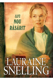 Un nou rasarit - vol. 2. Seria Red River of the North - Lauraine Snelling