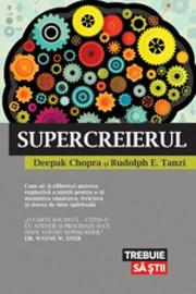 Supercreierul - Dr. Deepak Chopra