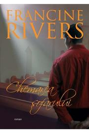 Chemarea sofarului - Francine Rivers