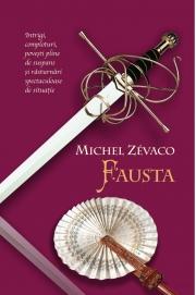 Cavalerii Pardaillan. Fausta (vol. 4) - Michel Zevaco